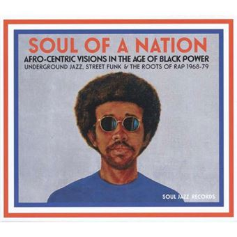 Soul of a Nation: Afro-Centric Visions in The Age of Black Power - CD + Book