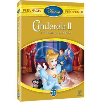 Cinderela II - Os Sonhos Tornam-se Realidade