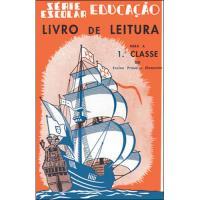 Livro de Leitura Para a 1ª Classe do Ensino Primário Elementar