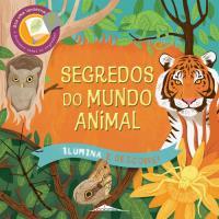 Ilumina e Descobre: Segredos do Mundo Animal