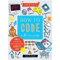 Super skills: how to code in 10 eas