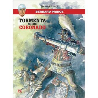 Bernard Prince - Livro 2: Tormenta Sobre Coronado