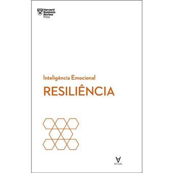 Inteligência Emocional: Resiliência