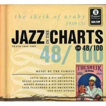 Jazz in the Charts 48 - The Sheik of Araby 1939