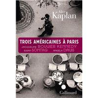 Trois Américaines à Paris. Jacqueline Bouvier Kennedy, Susan Sontag, Angela Davis