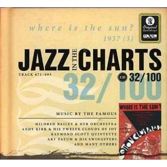 Jazz in the Charts 32 - Where Is the Sun? 1937