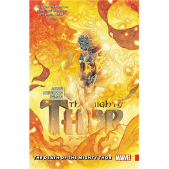 Mighty thor vol. 5: the death of th