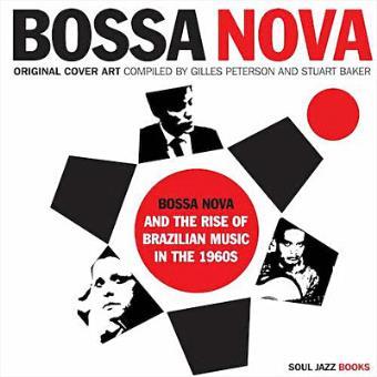 Bossa Nova and The Rise of Brazilian Music in the 1960s - 2CD