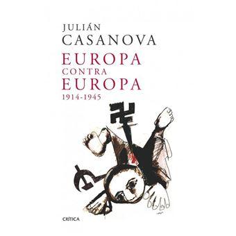 Europa contra Europa, 1914-1945