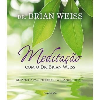 Meditação com o Dr. Brian Weiss
