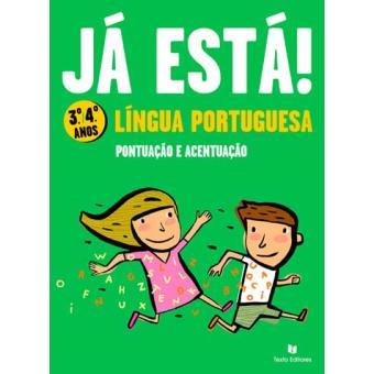 Já Está! Língua Portuguesa 3º/4º Ano