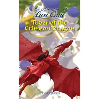 Rider of the Crimson Dragon