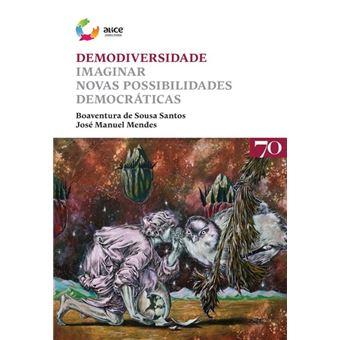 Demodiversidade - Imaginar novas possibilidades democráticas