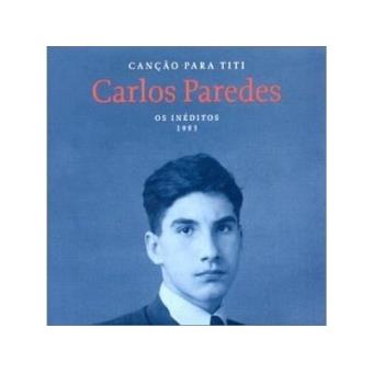Canção para Titi | Os Inéditos 1993