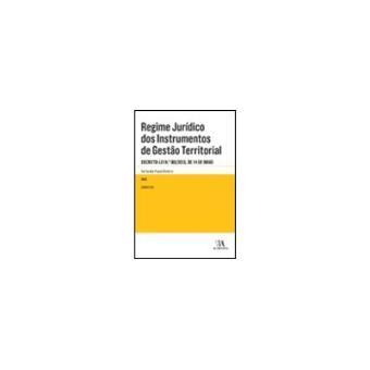 Regime Jurídico dos Instrumentos de Gestão Territorial Comentado
