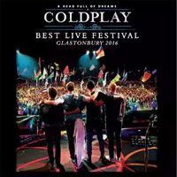 Coldplay:– Best Live Festival Glastonbury 2016 - LP