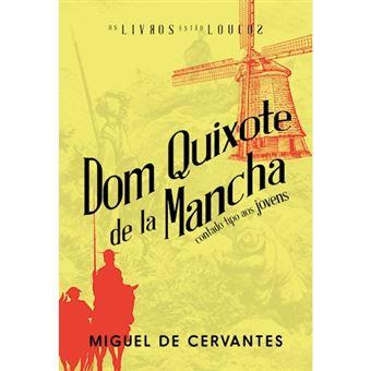 Dom Quixote de la Mancha Contado Tipo aos Jovens