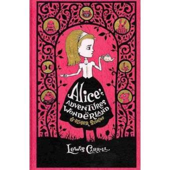 Alice's Adventures in Wonderland & Other Stories