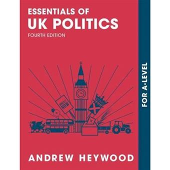 Essentials of uk politics : for as