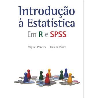 Introdução à Estatística - Em R e SPSS
