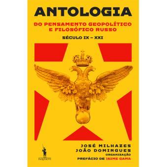 Antologia do Pensamento Geopolítico e Filosófico Russo