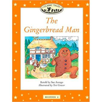 Classic Tales - Beginner 2: The Gingerbread Man