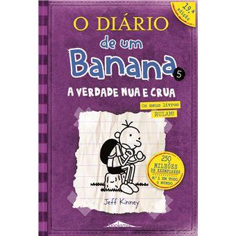 O Diário de um Banana - Livro 5: A Verdade Nua e Crua