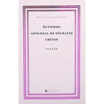 Êutifron, Apologia de Sócrates, Críton