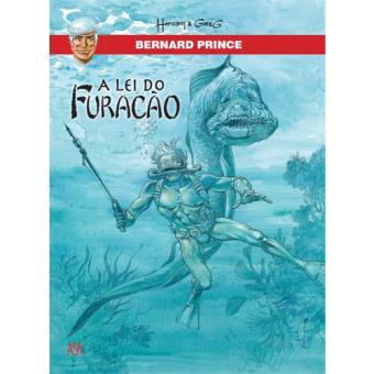 Bernard Prince - Livro 6: A Lei do Furacão