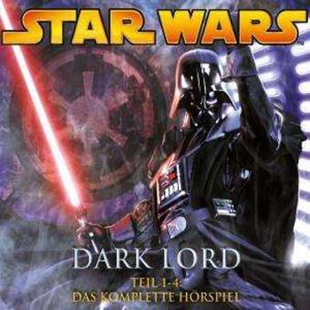 Star Wars - Dark Lord:Die kompletten Hörspiele