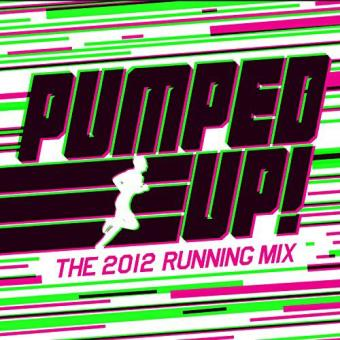 Pumped Up! The 2012 Running Mix (3CD)