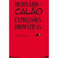 Dicionário de Calão e de Expressões Idiomáticas
