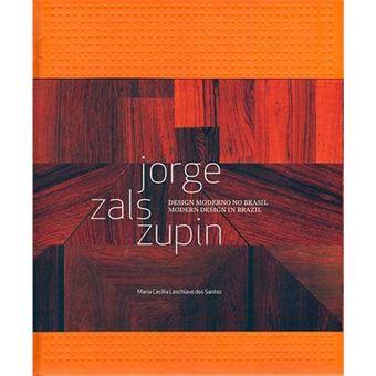 Jorge Zalszupin: Design Moderno no Brasil