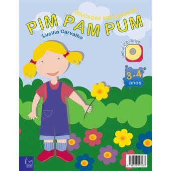 Pim Pam Pum - dos 3 aos 4 Anos