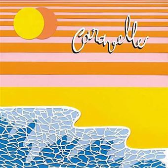 Caravelle - Deluxe Edition - LP 12''