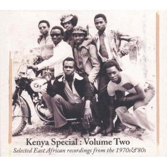 Kenya Special | Volume Two (Selected East African Recordings From The 1970s & '80s)