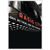 Dave Matthews and Tim Reynolds: Live At The Radio City