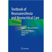 Textbook of Neuroanesthesia and Neurocritical Care