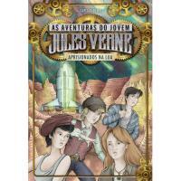 As Aventuras de Jules Verne - Livro 5: Aprisionados na Lua