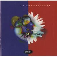 Crash -  Dave Matthews Band