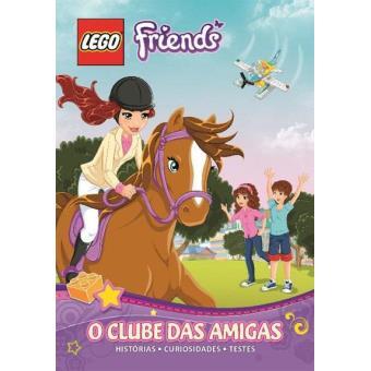 LEGO Friends: O Clube das Amigas