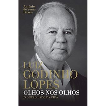 Luiz Godinho Lopes: Olhos nos Olhos