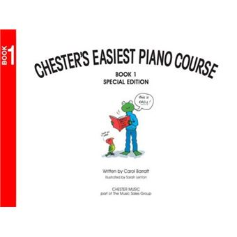 Chester's Easiest Piano Course: Book 1
