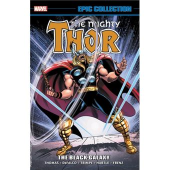 Thor epic collection: the black gal