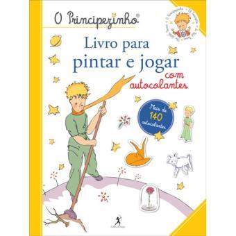 O Principezinho - Livro Para Pintar e Jogar