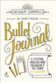 O Método Bullett Journal