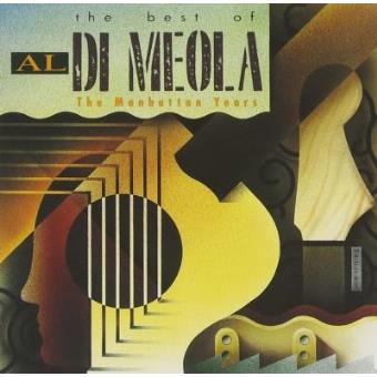 The Best of Al Di Meola | Manhattan Years