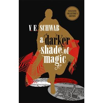Darker shade of magic: collector's