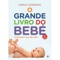 O Grande Livro do Bebé: O Primeiro Ano de Vida