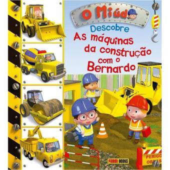 Descobre as Máquinas da Construção com o Bernardo